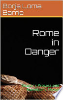 Rome in Danger  Cicero s Process and Hannibal s Threat