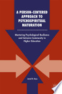 A Person Centered Approach To Psychospiritual Maturation