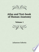 Atlas and Text book of Human Anatomy