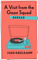 A Visit from the Goon Squad Reread Book