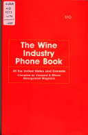 The Wine Industry Phone Book of the United States and Canada