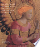 Painting And Illumination In Early Renaissance Florence 1300 1450