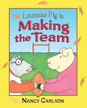 Louanne Pig in Making the Team  Revised Edition
