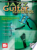 Jazz Guitar Standards II  Complete Approach to Playing Tunes