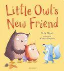 Little Owl s New Friend