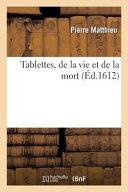 Tablettes, de La Vie Et de La Mort