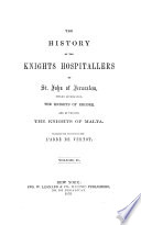 The History of the Knights Hospitallers of St  John of Jerusalem Book PDF