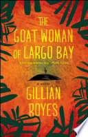 Read Online The Goat Woman of Largo Bay For Free
