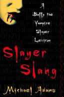 Slayer Slang Pdf/ePub eBook