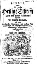 Biblia     Deutsch D  M  Luthers     mit einer Vorrede     versehen durch J  Friken