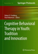 Cognitive Behavioral Therapy in Youth  Tradition and Innovation