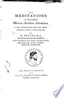The meditations of     Marcus Aurelius Antoninus  a new tr   with notes  by R  Graves