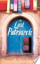 Read Online The Last Patriarch For Free