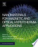 Nanomaterials For Magnetic And Optical Hyperthermia Applications Book PDF