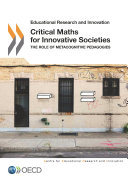Educational Research and Innovation Critical Maths for Innovative Societies The Role of Metacognitive Pedagogies