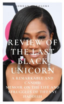 Review of the Last Black Unicorn