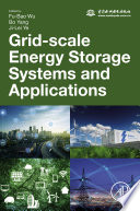 Grid Scale Energy Storage Systems and Applications