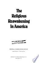 The Religious Reawakening in America
