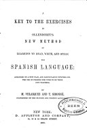 A Key to the Exercises in Ollerdorff s New Method of Learning to Read  Write  and Speak the Spanish Language