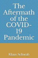 The Aftermath of the COVID 19 Pandemic