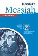 Handel's Messiah from Scratch