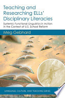 Teaching and Researching ELLs    Disciplinary Literacies Book