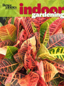 Better Homes & Gardens Indoor Gardening