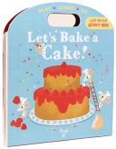 Let s Bake a Cake