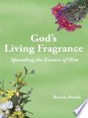 God s Living Fragrance Book