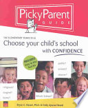 Picky Parent Guide   Choose Your Child s School with Confidence