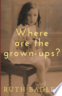 Where are the Grown-ups?