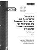 Checklists and Illustrative Financial Statements for Property and Liability Insurance Companies