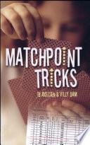 Matchpoint Tricks