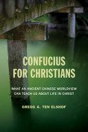 Confucius for Christians