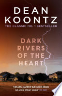 Dark Rivers of the Heart Book