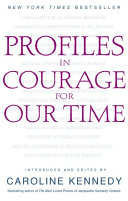 Profiles In Courage For Our Time Book