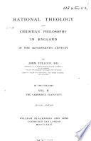 Rational Theology And Christian Philosophy In England In The 17th Century