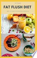 Up-To-Date Fat Flush Diet