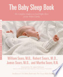 """""""The Baby Sleep Book: The Complete Guide to a Good Night's Rest for the Whole Family"""" by Martha Sears, James Sears, William Sears, Robert W. Sears"""