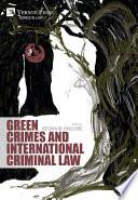 Green Crimes and International Criminal Law