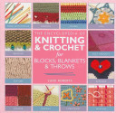 The Encyclopedia of Knitting and Crochet Techniques