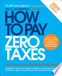 How to Pay Zero Taxes, 2018: Your Guide to Every Tax Break the IRS Allows