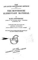 The Advanced Montessori Method: The Montessori elementary material, ...