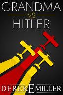 Grandma vs Hitler