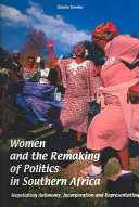 Pdf Women and the Remaking of Politics in Southern Africa