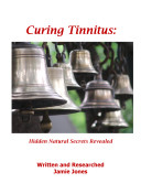 Curing Tinnitus   Hidden Natural Secrets Revealed