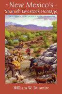 New Mexico s Spanish Livestock Heritage