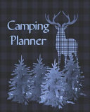 Camping Journal: Perfect Blue Family RV /Camping Diary Or Logbook for Campers Or Hikers: Over 100 Pages with Prompts for Planning Your