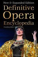 Definitive Opera Encyclopedia by Stanley Sadie