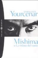 Mishima o La visione del vuoto